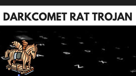 DarkComet RAT Trojan