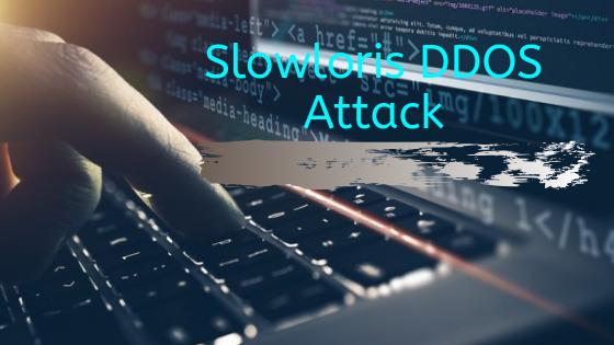Slowloris DDOS Attack